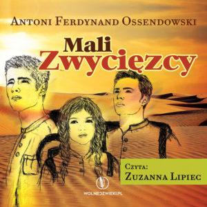 Mali Zwycięzcy Ferdynand Ossendowski