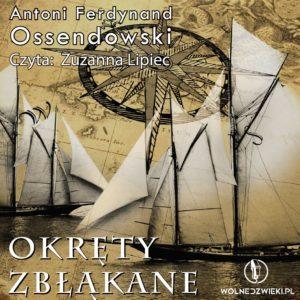 Okręty zbłąkane – Ferdynand Ossendowski Audiobook