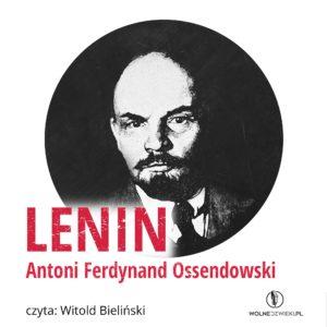 Lenin Ferdynand Ossedowski audiobook
