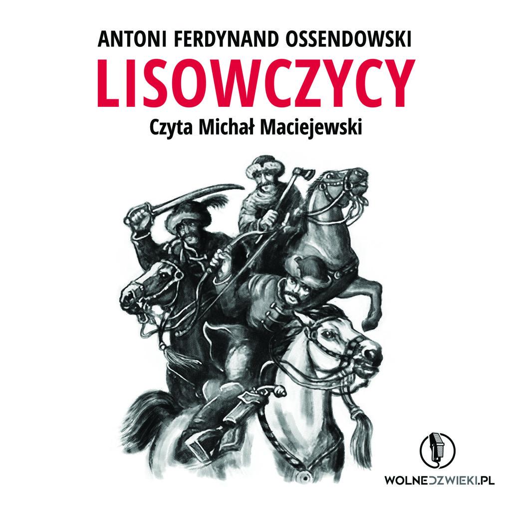 Lisowczycy Ferdynand Ossendowski Audiobook
